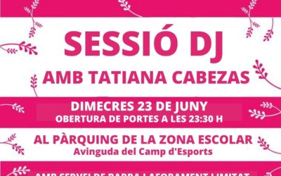Revetlla de Sant Joan amb la DJ Tatiana Cabezas